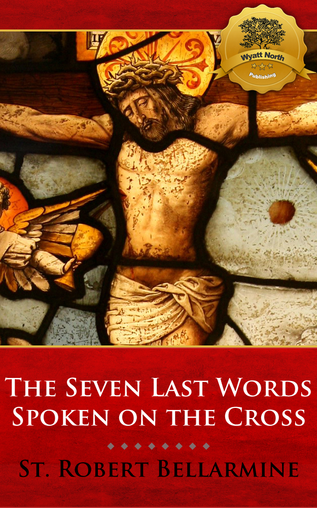 The Seven Last Words Spoken on the Cross
