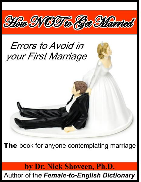 How NOT to Get Married: Errors to Avoid in your First Marriage