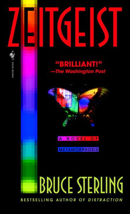 Zeitgeist By: Bruce Sterling
