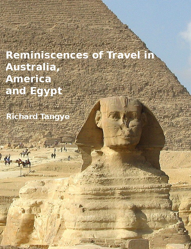 Reminiscences of Travel in Australia, America and Egypt