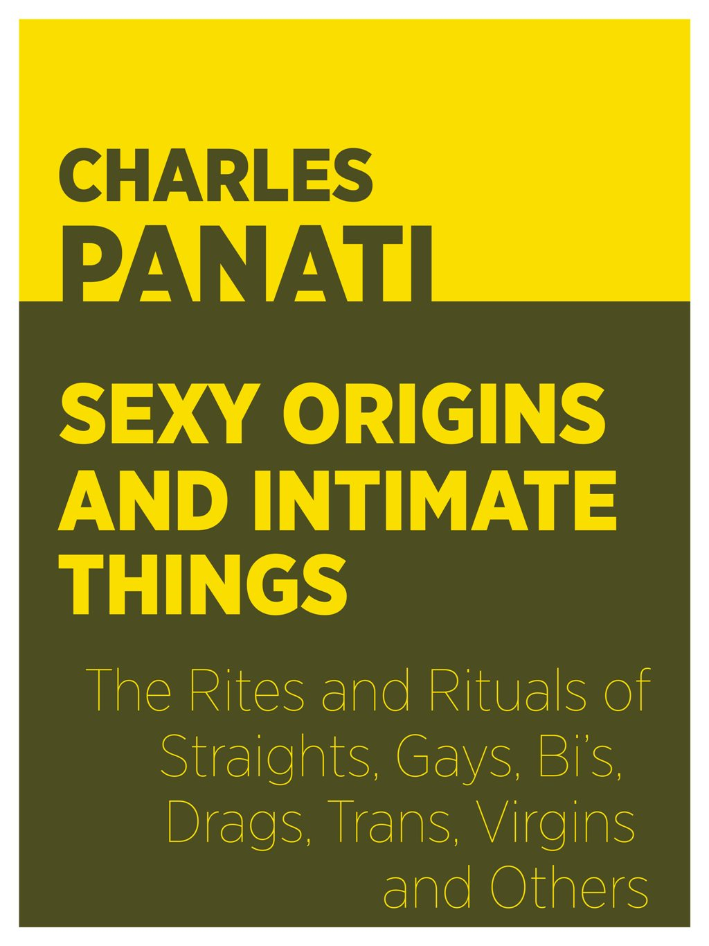 Sexy Origins and Intimate Things By: Charles Panati