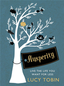 Ausperity: Living The High Life On A Low Budget: