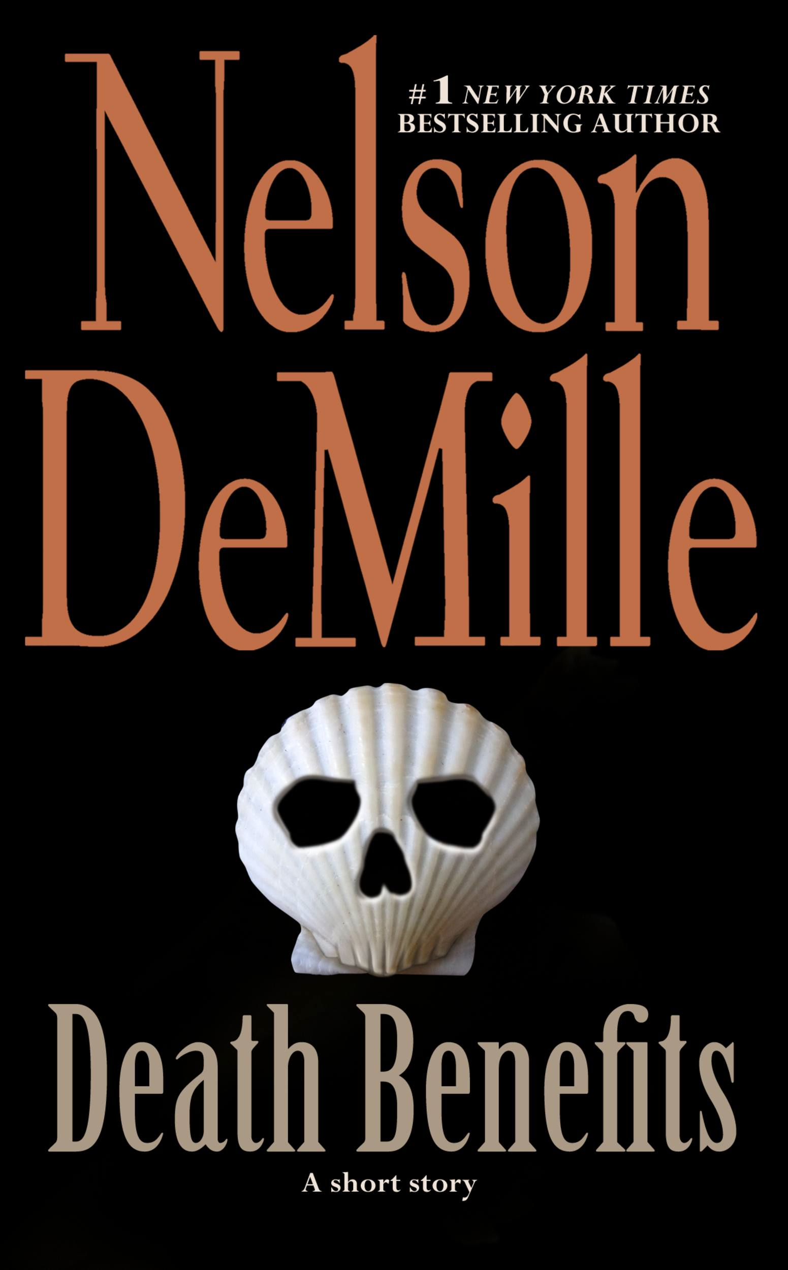 Death Benefits By: Nelson DeMille