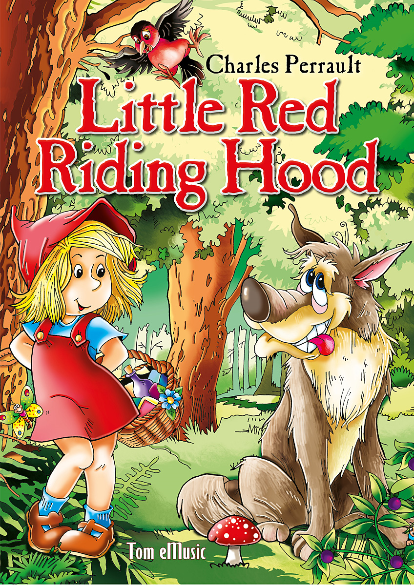 Little Red Riding Hood. Classic fairy tales for children (Fully illustrated)