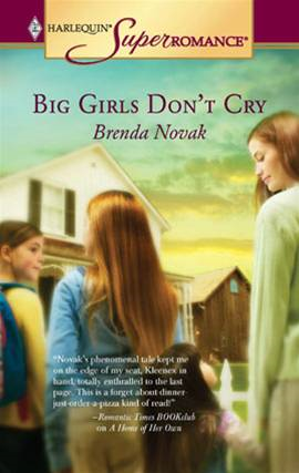 Big Girls Don't Cry By: Brenda Novak