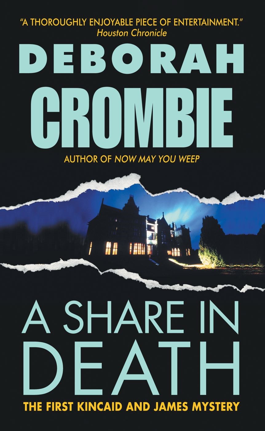 A Share in Death By: Deborah Crombie