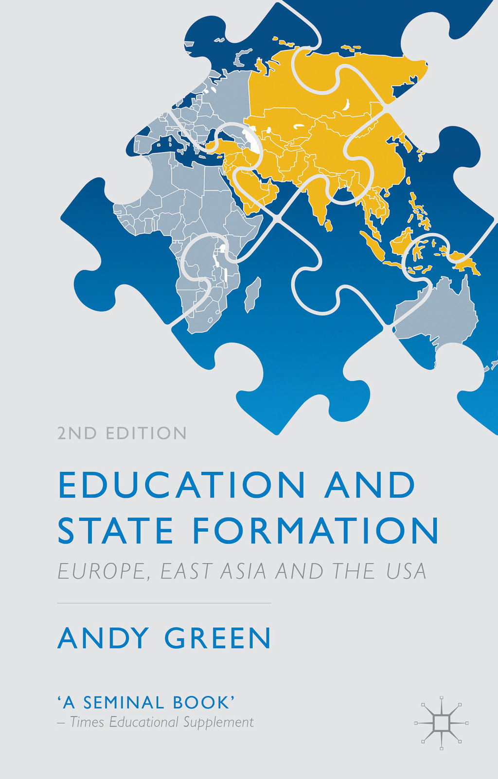 Education and State Formation Europe,  East Asia and the USA