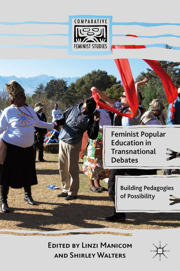 Feminist Popular Education in Transnational Debates Building Pedagogies of Possibility