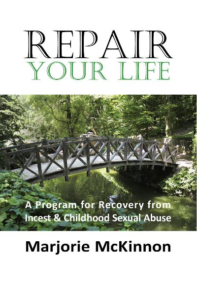 REPAIR Your Life By: Marjorie McKinnon,Marcie Taylor