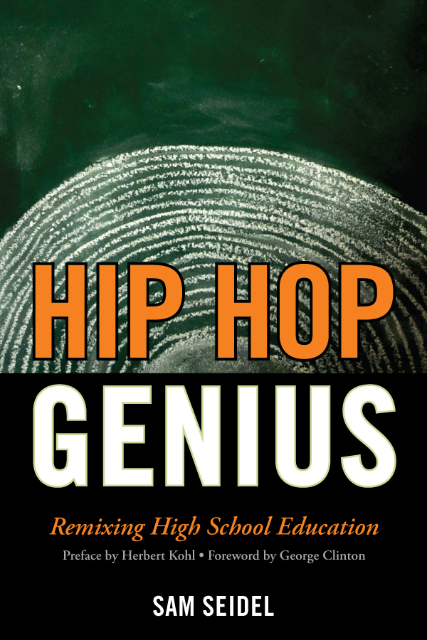 Hip Hop Genius By: Herbert Kohl,Sam Seidel
