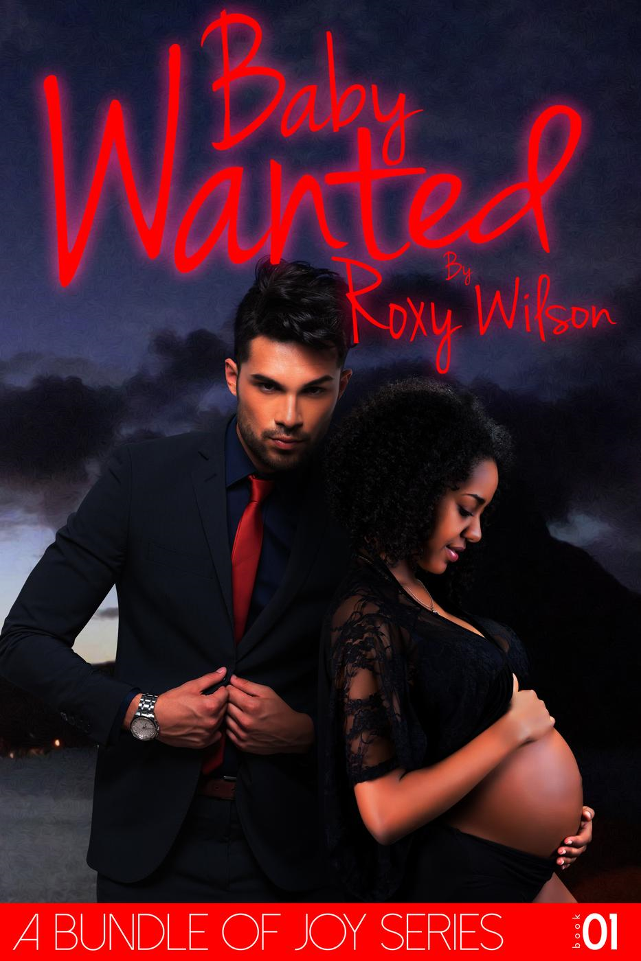Roxy Wilson - Baby Wanted