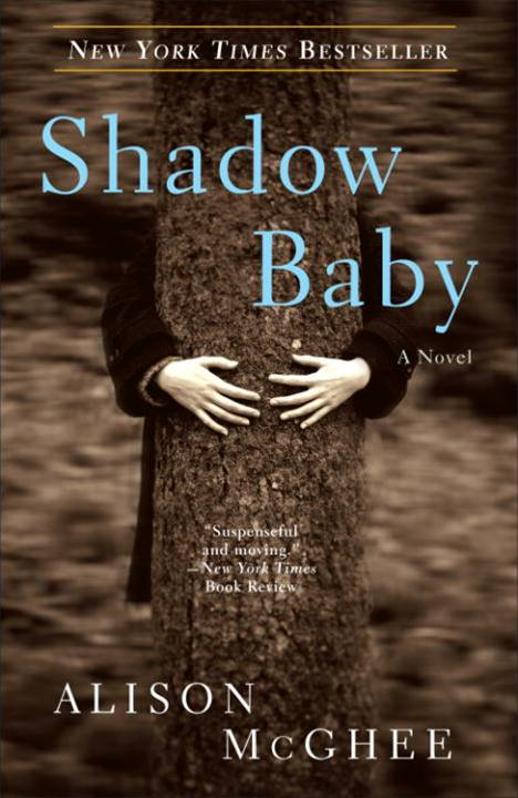 Shadow Baby By: Alison McGhee