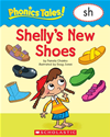 Phonics Tales: Shelly's Shoes (sh)