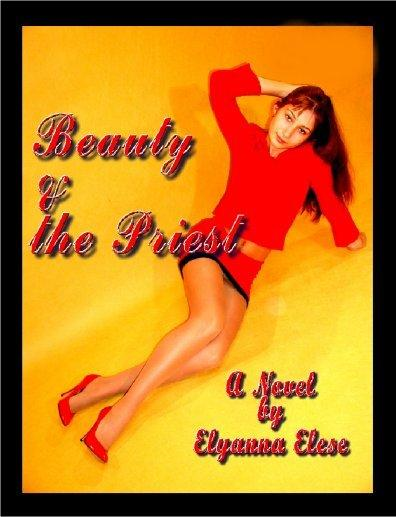 Elyanna Elese - Beauty and the Priest, (erotica) An Erotic Novel