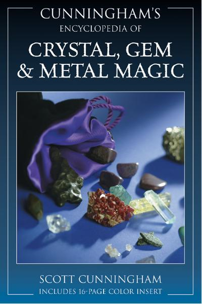 Cunningham's Encyclopedia of Crystal  Gem & Metal Magic