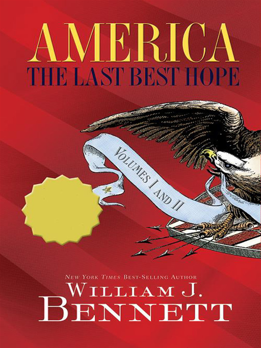 America: The Last Best Hope Volumes I & II Box Set