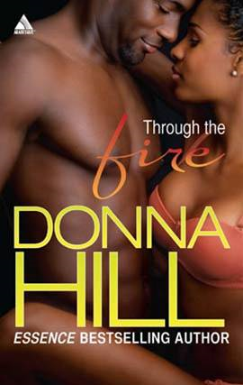 Through the Fire By: Donna Hill