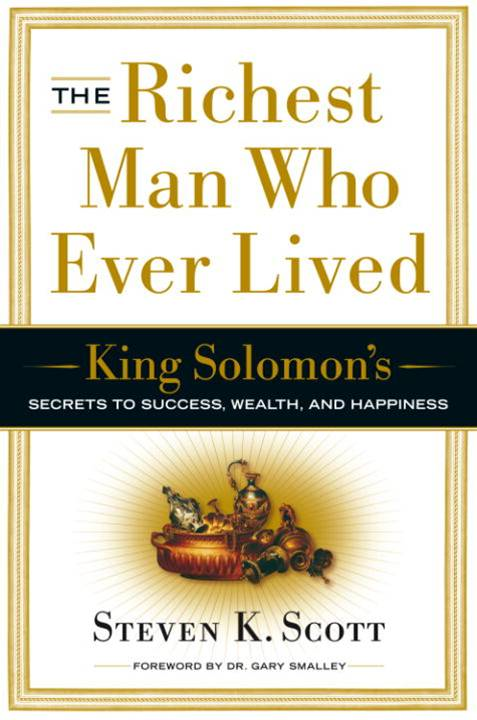 The Richest Man Who Ever Lived By: Steven K. Scott