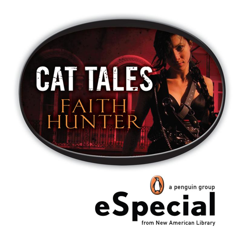 Cat Tales By: Faith Hunter