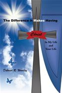 download The Difference it Makes Having Christ in My Life and Your Life book
