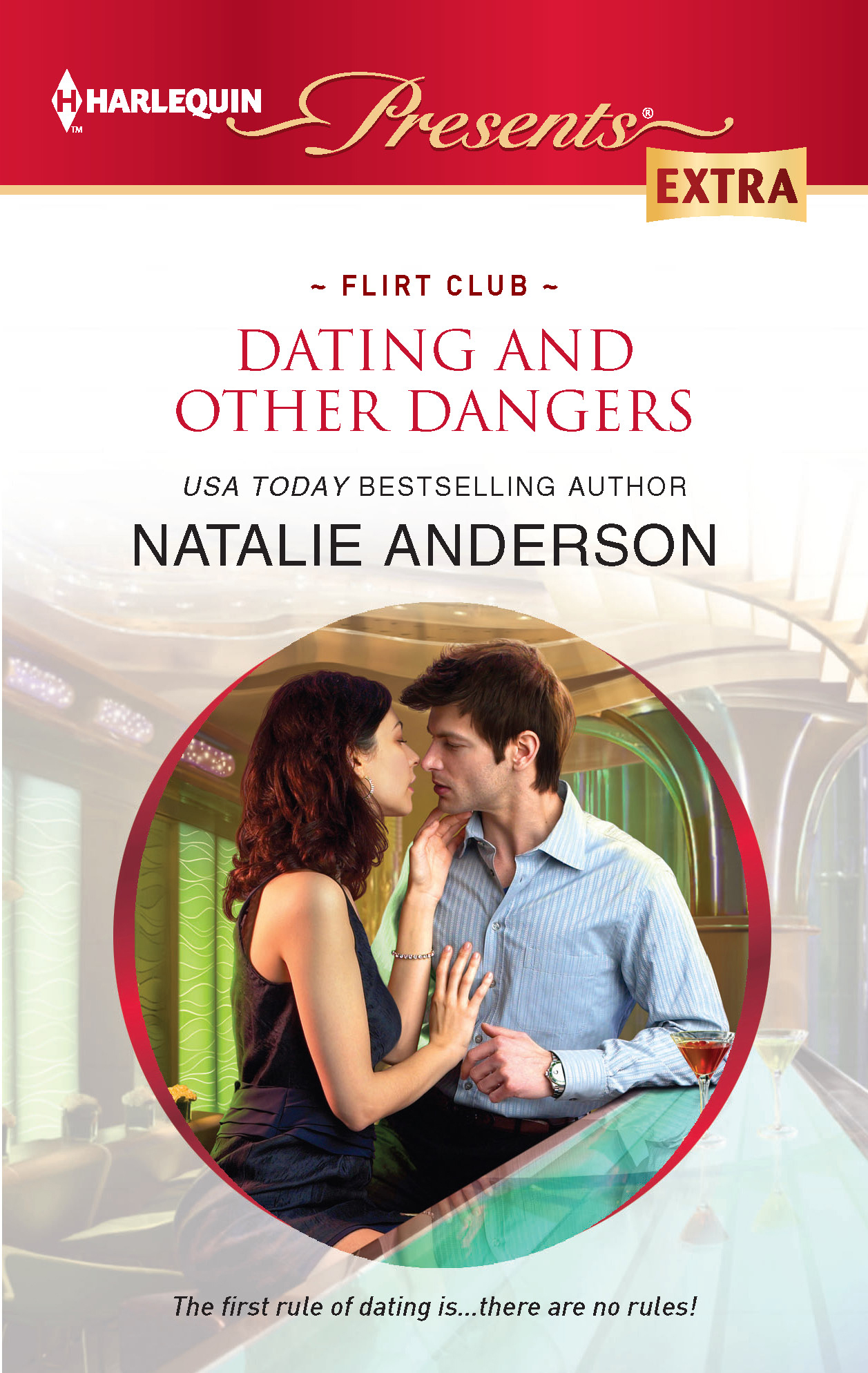 Dating and Other Dangers By: Natalie Anderson