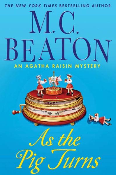 As the Pig Turns By: M. C. Beaton