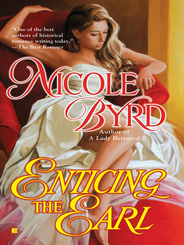 Enticing the Earl By: Nicole Byrd