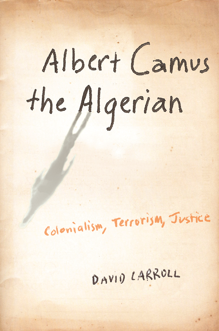 Albert Camus the Algerian