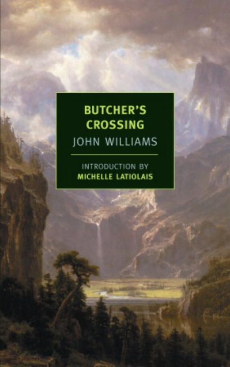 Butcher's Crossing By: John Williams