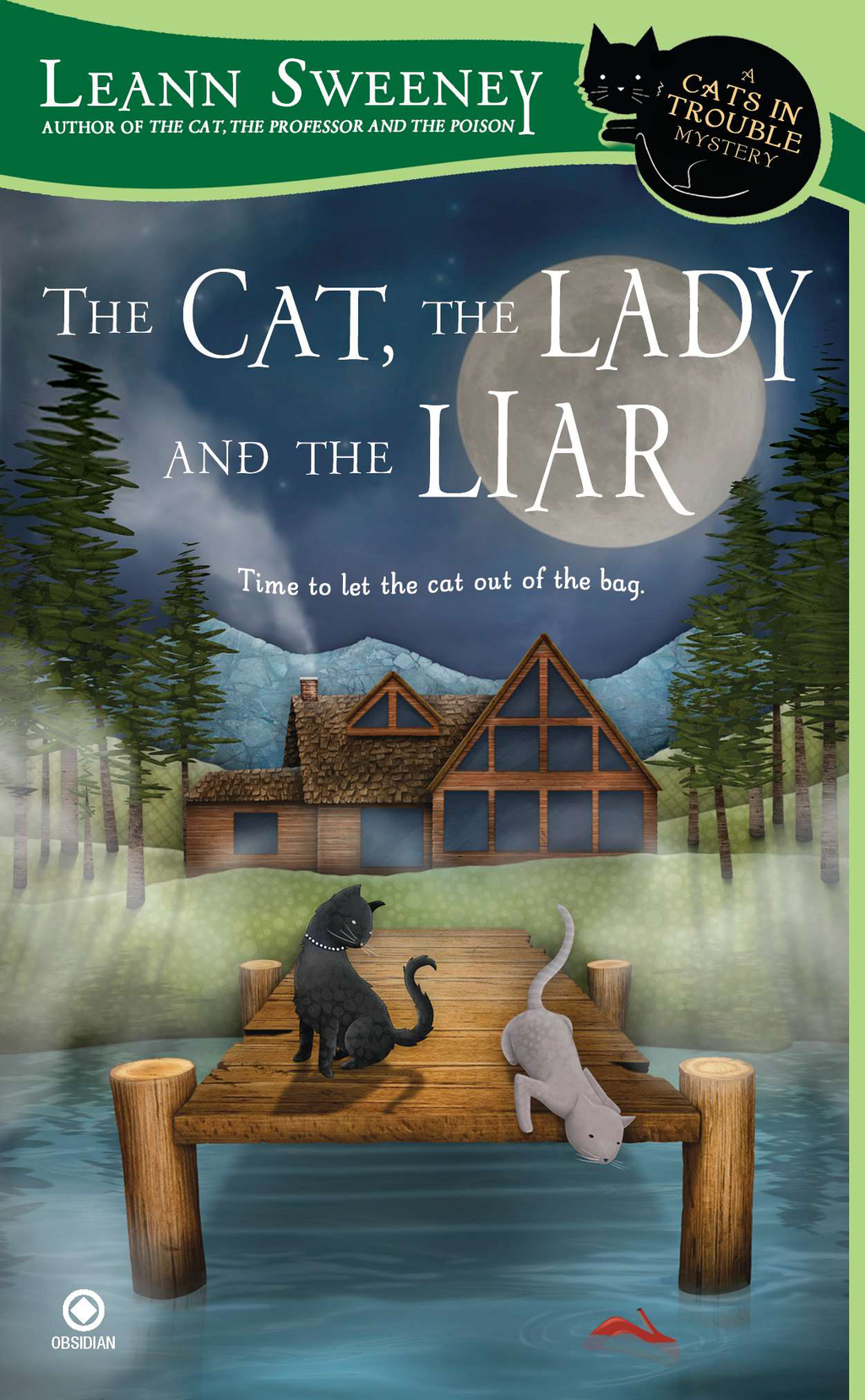The Cat, the Lady and the Liar By: Leann Sweeney