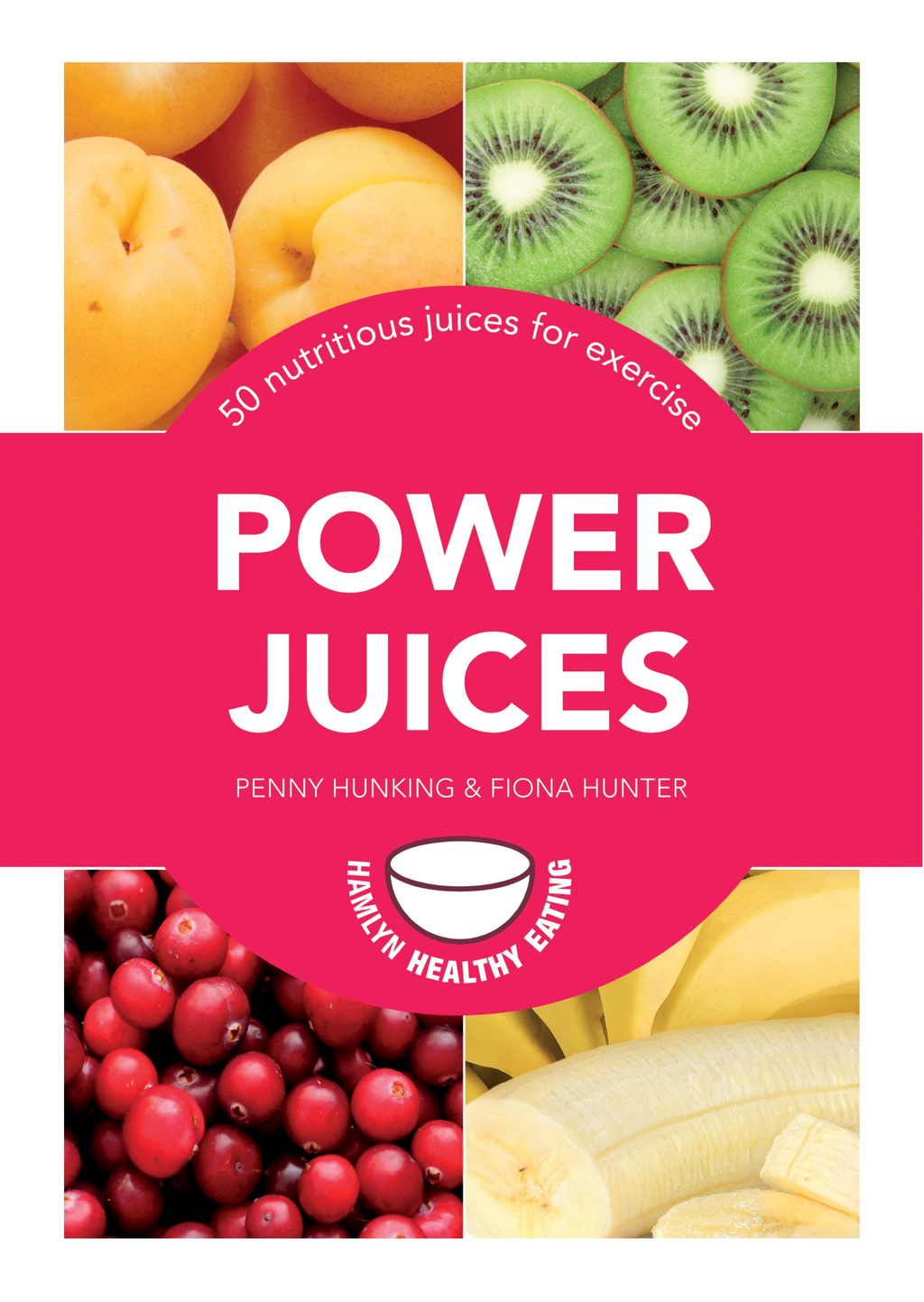 Power Juices 50 nutritious juices for exercise