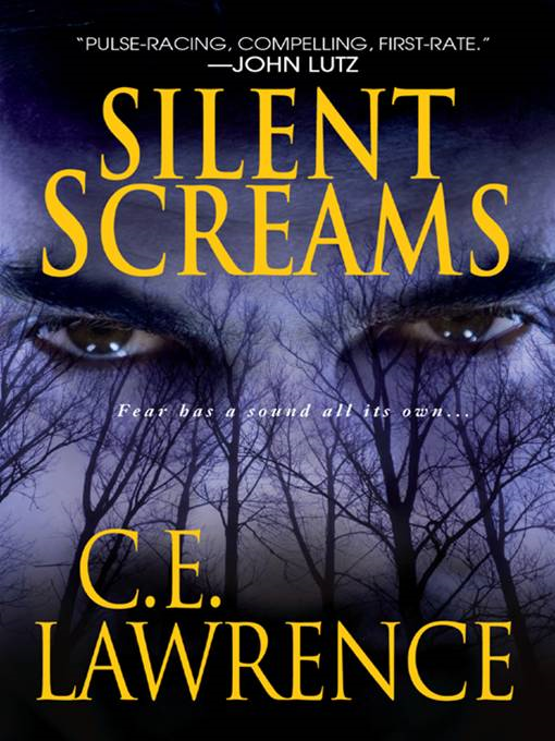Silent Screams By: C.E. Lawrence