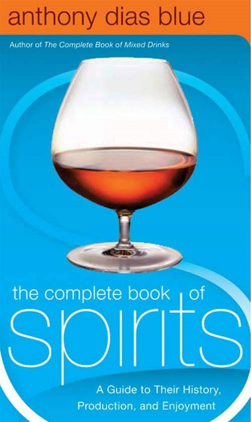 The Complete Book of Spirits By: Anthony Dias Blue