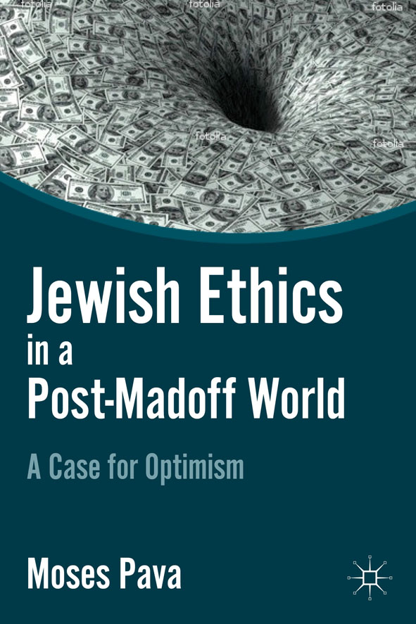 Jewish Ethics in a Post-Madoff World A Case for Optimism