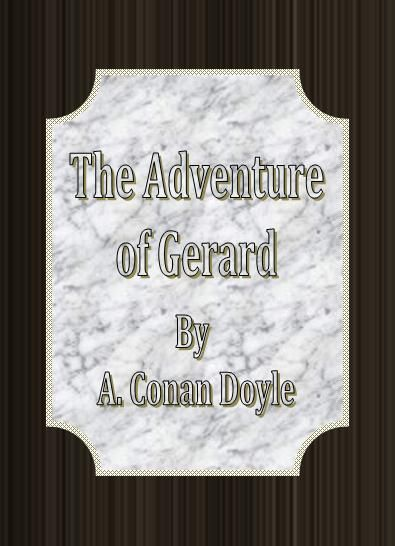The Adventure of Gerard
