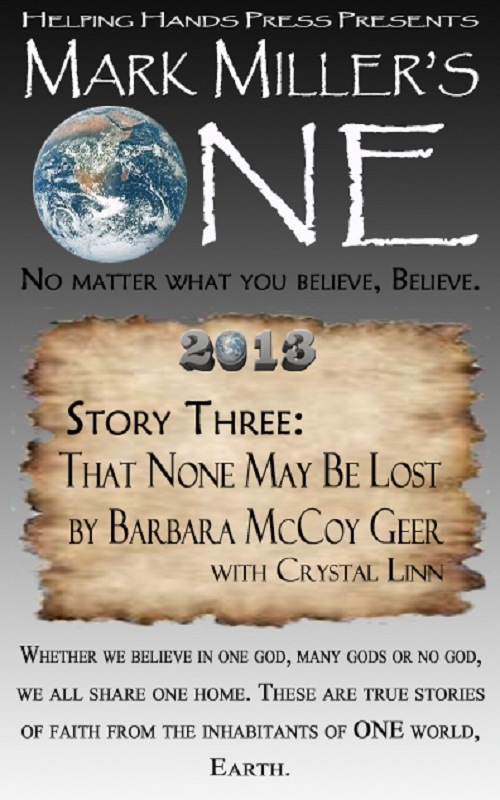 Mark Miller's One 2013 - Volume 3 - That None May Be Lost