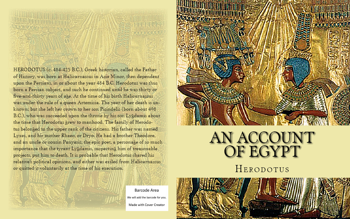 An Account of Egypt By: Herodotus