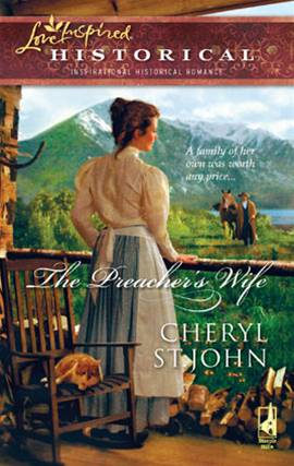 The Preacher's Wife By: Cheryl St.John