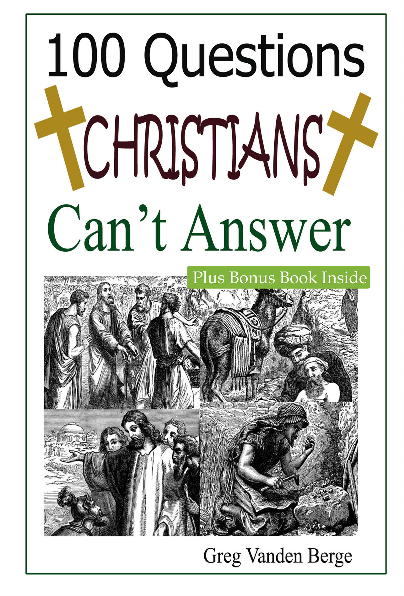 100 Questions Christians Can't Answer