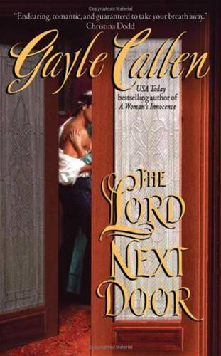 The Lord Next Door By: Gayle Callen