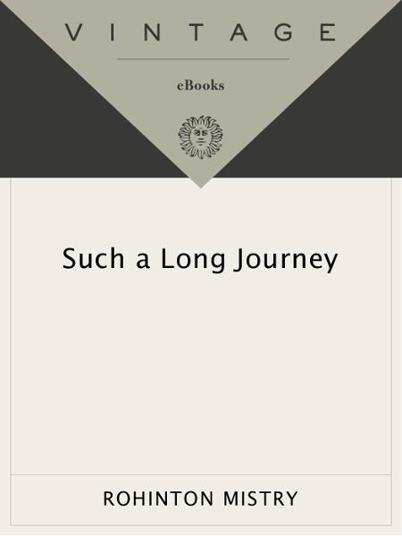 Such a Long Journey By: Rohinton Mistry