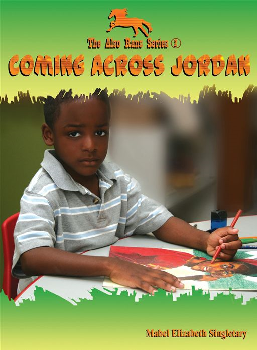 Coming Across Jordan By: Mabel Elizabeth Singletary