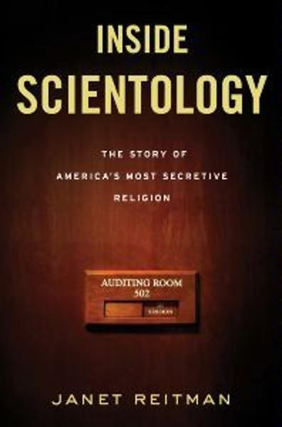Inside Scientology By: Janet Reitman