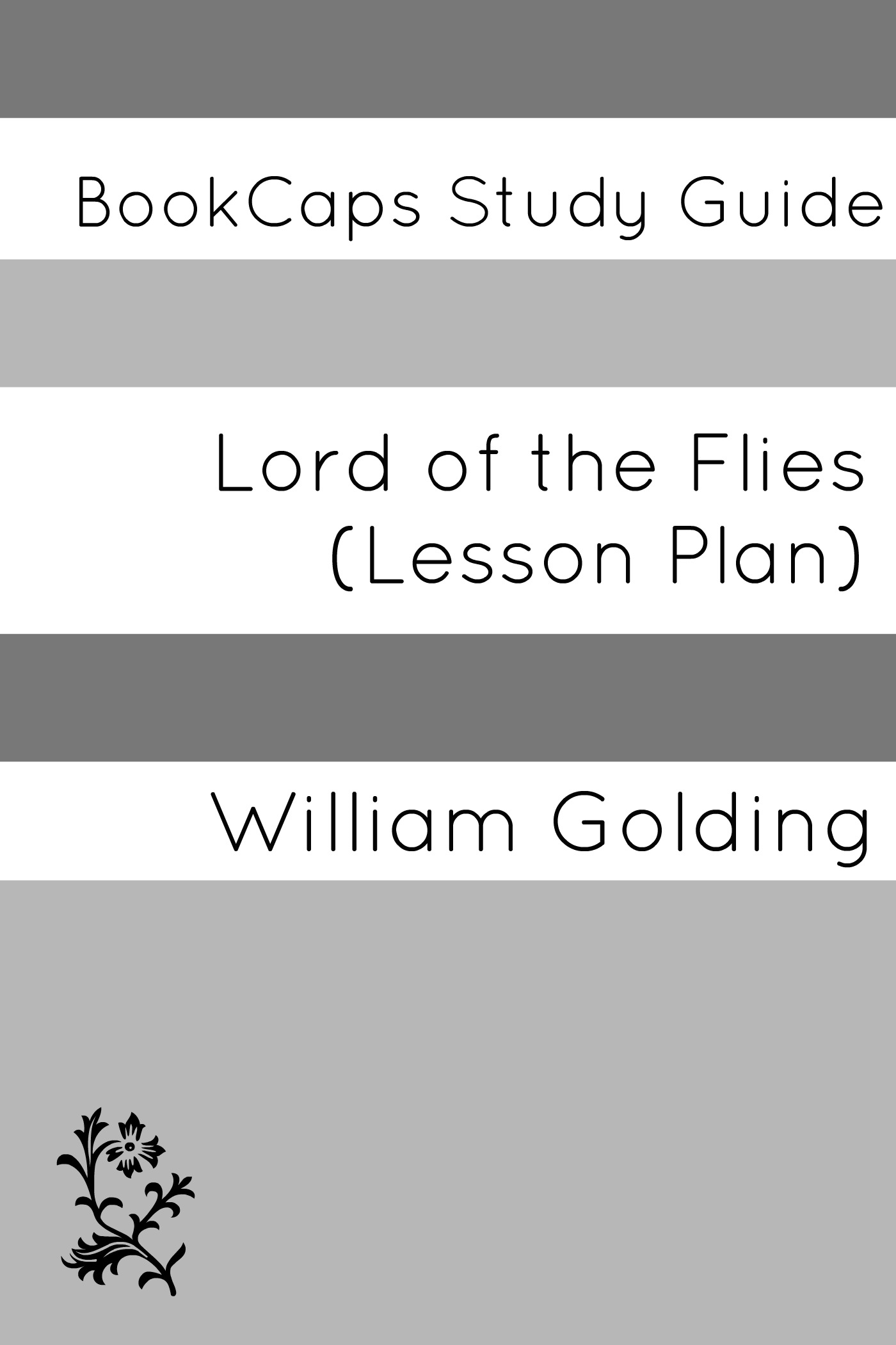 Lord of the Flies: Teacher Lesson Plans