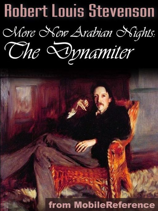 More New Arabian Nights: The Dynamiter (Mobi Classics) By: Robert Louis Stevenson,Fanny van de Grift Stevenson