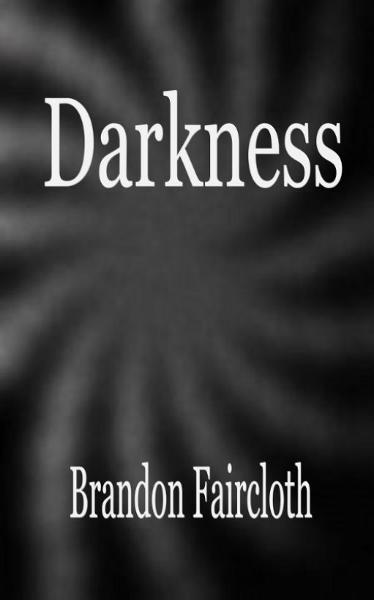 Darkness: A Novel of Horror