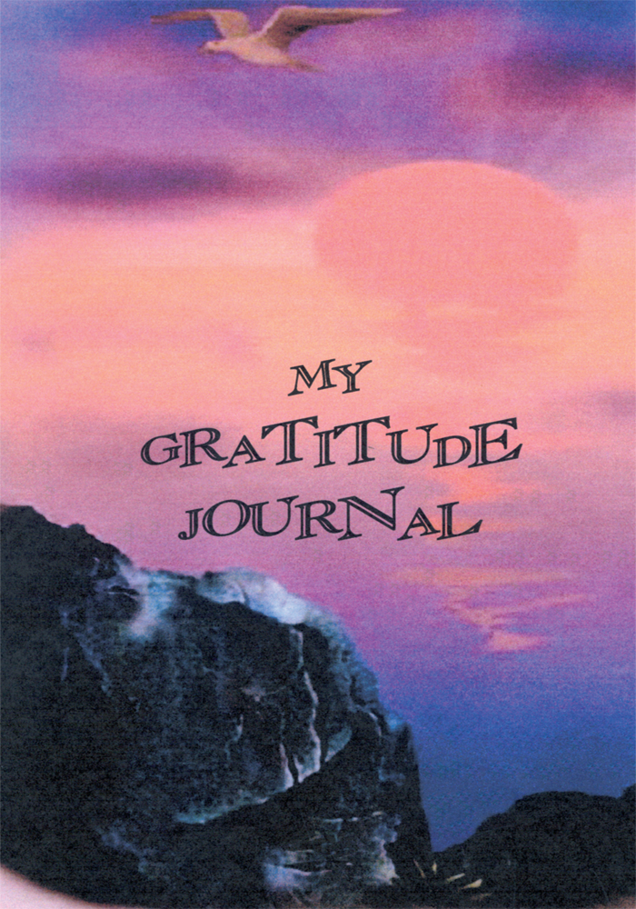 MY GRATITUDE JOURNAL By: MARIA EDWARDS / TESSA WHITNEY
