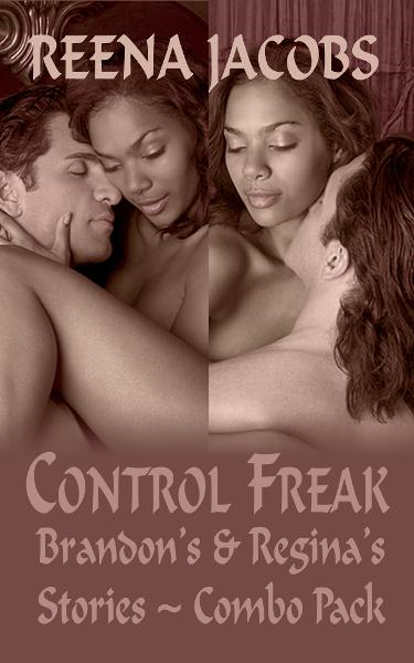 Brandon's and Regina's Stories [combo pack] - Control Freak: Book 1/2 (Erotica)