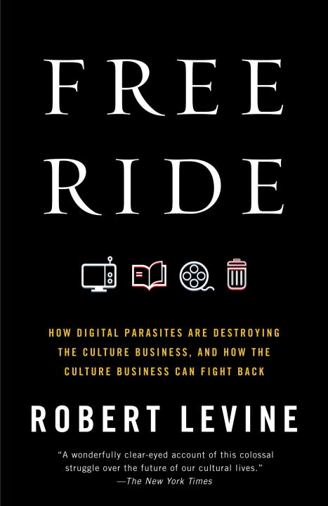 Free Ride By: Robert Levine