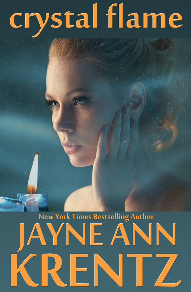Crystal Flame By: Jayne Ann Krentz